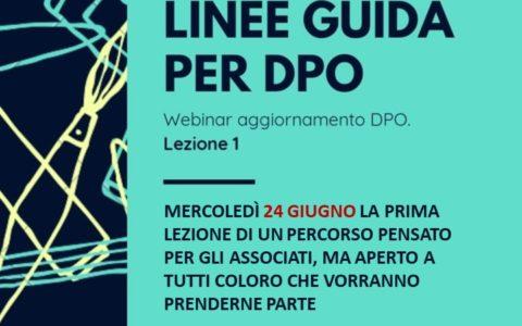 Mercoledì 24 Giugno 2020 Webinar aggiornamento DPO – Lezione 1